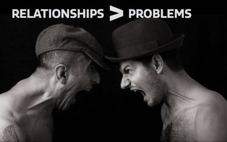 relationships bigger than problems